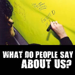 What Do People Say About Us?