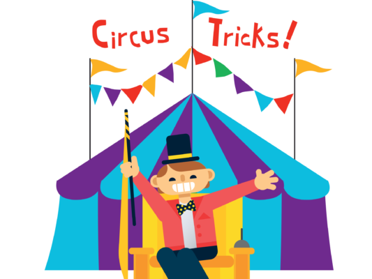 """Cartoon illustration of a circus tent and ringmaster with flags """"Circus Tricks"""""""