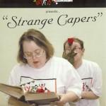 Strange Capers