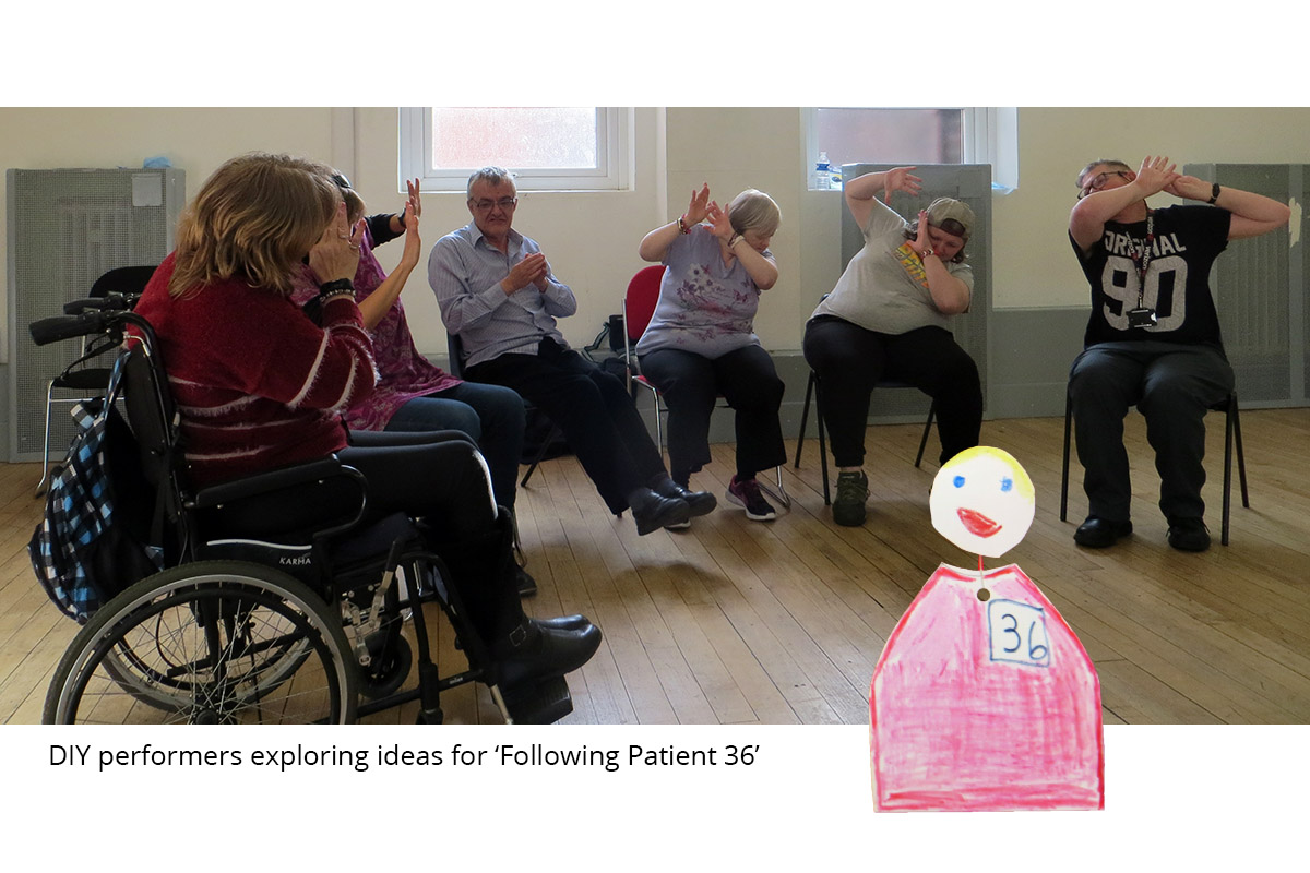 DIY performers exploring ideas for 'Following Patient 36'